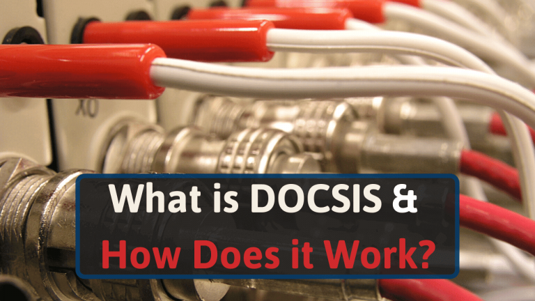 What is DOCSIS & How Does It Work